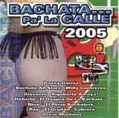 Bachata Pa' La Calle 2005 by Las Mujeronas