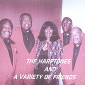 The Harptones And A Variety Of Friends by Various Artists