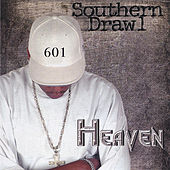 Southern Drawl by Heaven
