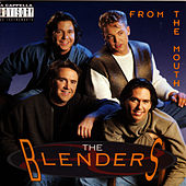 From The Mouth by The Blenders