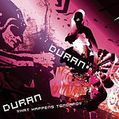 What Happens Tomorrow by Duran Duran