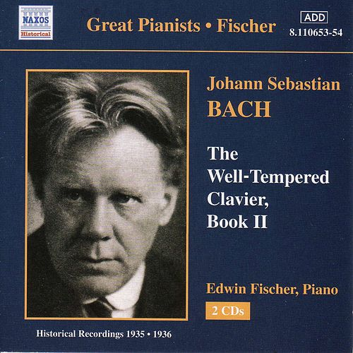 The Well-Tempered Clavier Book II (historical) by Johann Sebastian Bach