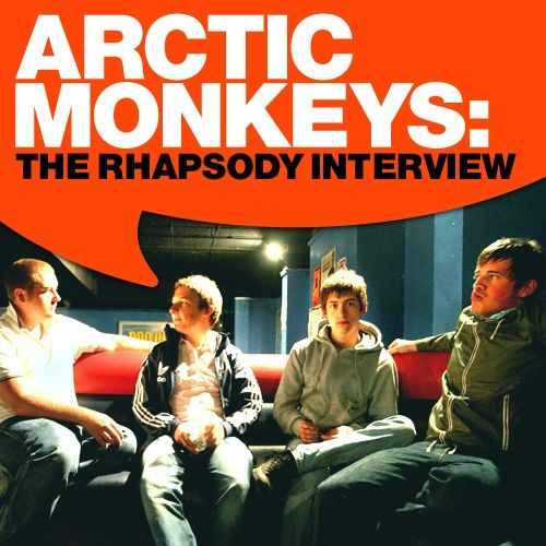 Arctic Monkeys: The Rhapsody Interview by Arctic Monkeys