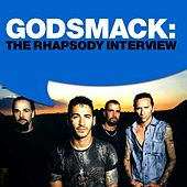 Godsmack: The Rhapsody Interview by Godsmack