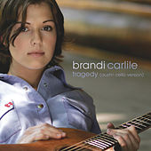 Tragedy (Austin Cello Version) by Brandi Carlile