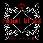 After The Chaos II by Royal Bliss