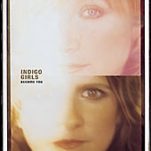 Become You by Indigo Girls