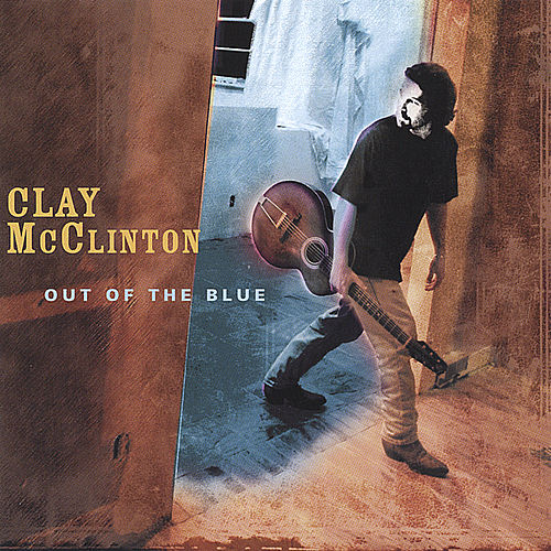 Out Of The Blue by Clay McClinton