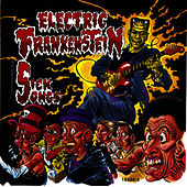 Sick Songs by Electric Frankenstein