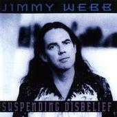 Suspending Disbelief by Jimmy Webb