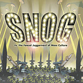 Vs. The Faecal Juggernaut Of Mass Culture by Snog