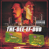 The Dee Ef Dub by Immortal Soldierz