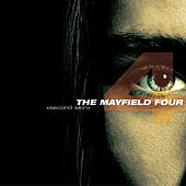 Second Skin by The Mayfield Four