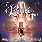 The Reiki Effect by Aeoliah