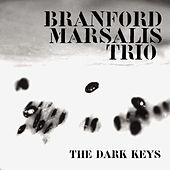 The Dark Keys by Branford Marsalis