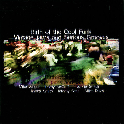 Birth of Cool Funk Vintage Jams, Vol. 3 by Various Artists