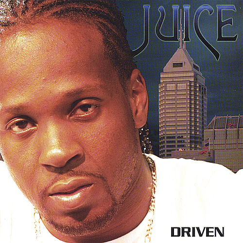 Driven by Juice (Rap)
