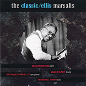 The Classic Ellis Marsalis by Ellis Marsalis