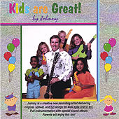 Kids are Great! by Johnny