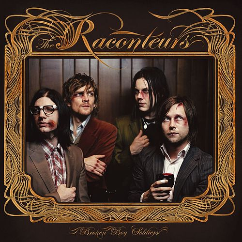 Broken Boy Soldiers by The Raconteurs