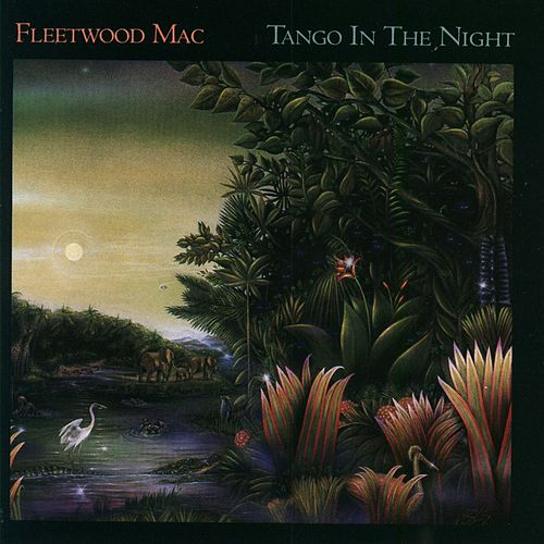 Tango In The Night by Fleetwood Mac