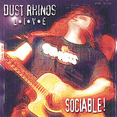 Sociable - Live by Dust Rhinos