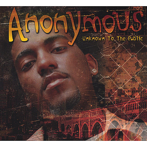 Unknown To The Public by The Anonymous