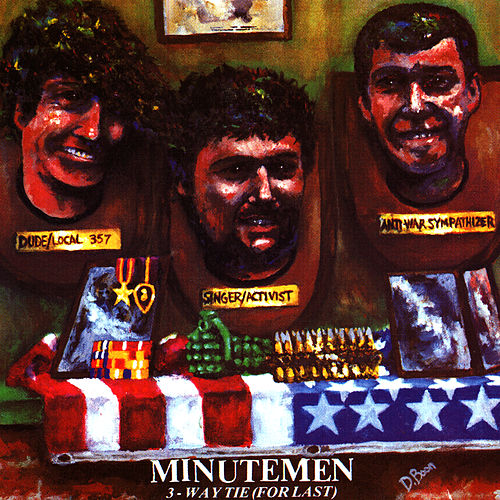 3-Way Tie (For Last) by Minutemen