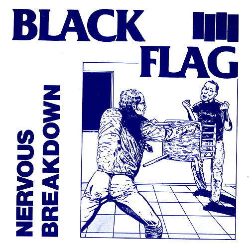 Nervous Breakdown by Black Flag