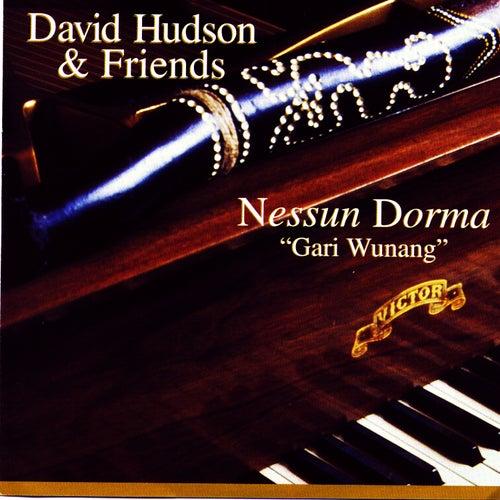 Nessun Dorma: 'Gari Wunang' by David Hudson