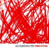 Tango Ritual by Leo Sujatovich