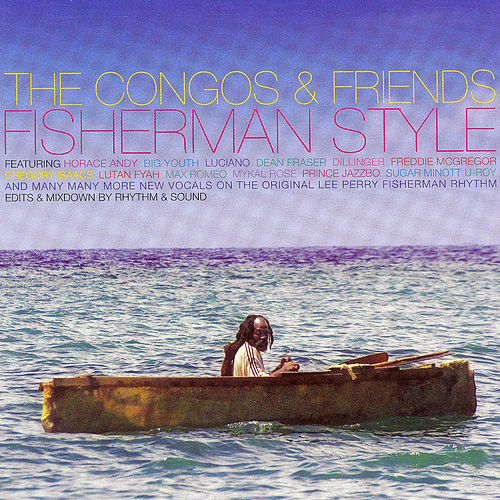Fisherman Style by The Congos