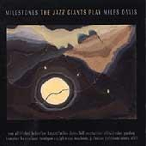 The Jazz Giants Play Miles Davis: Milestone by Various Artists
