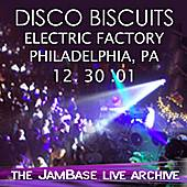 12-30-01 - Electric Factory - Philadelphia, PA by The Disco Biscuits