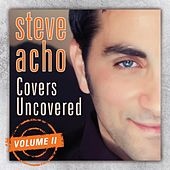 Covers Uncovered - Live Acoustic Concert (1) by Steve Acho