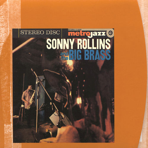 Sonny Rollins & The Big Brass by Sonny Rollins