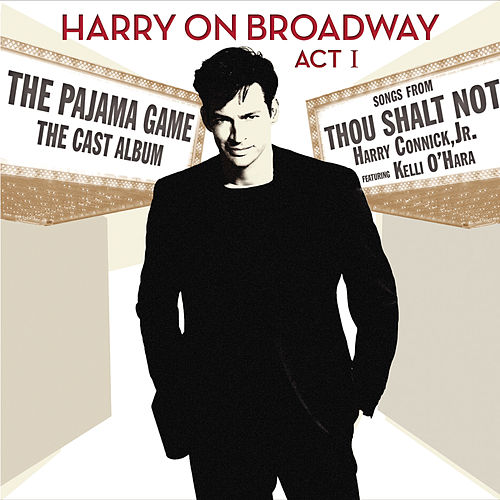 Harry On Broadway, Act I by Harry Connick, Jr.