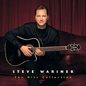 The Hits Collection: Steve Wariner by Steve Wariner