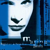 Registros A Meia-Voz by Marina Lima
