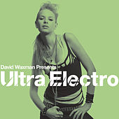 David Waxman Presents Ultra Electro by Various Artists