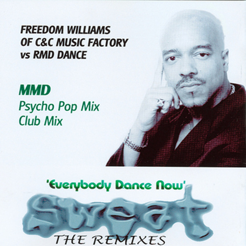 Sweat 2 (The Remixes) by C + C Music Factory