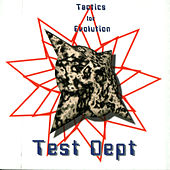 Tactics For Evolution by Test Dept.