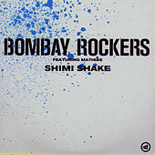 Shimi Shake by Bombay Rockers