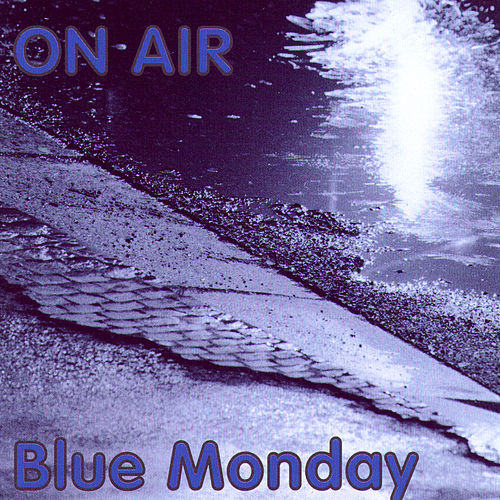 Blue Monday by Various Artists
