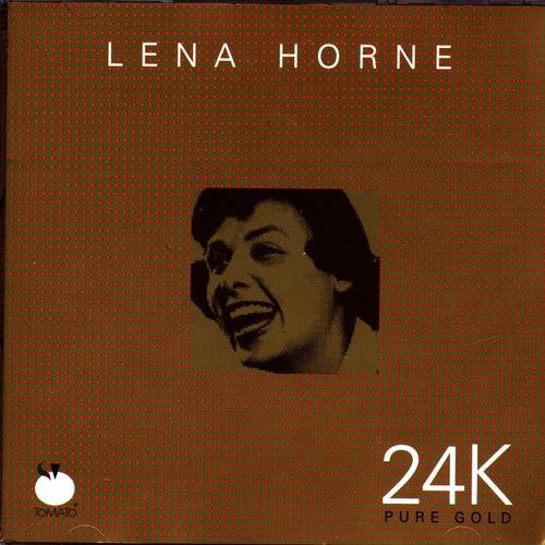 24K Pure Gold: Lena Horne by Lena Horne