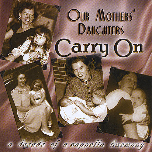 Carry On by Our Mothers' Daughters