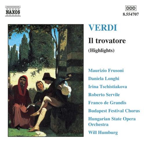 Il Trovatore (Highlights) by Giuseppe Verdi