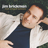 Love Songs & Lullabies by Jim Brickman