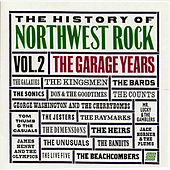 The History of Northwest Rock, Vol. 2 by The Galaxies