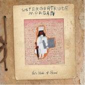 Let's Make A Record by Sister Gertrude Morgan